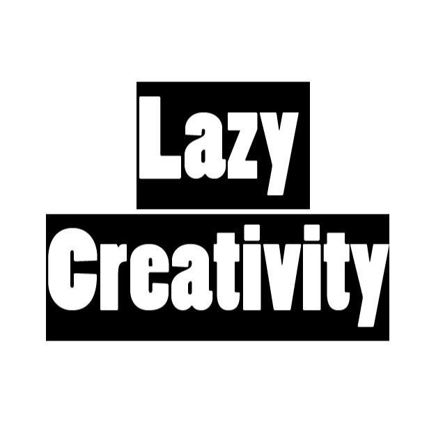 lazycreativity