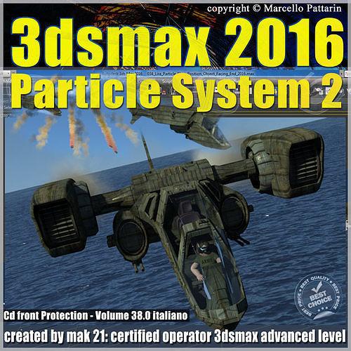038 3ds max 2016 particle system 2 volume 38 cd front 3d model pdf 1