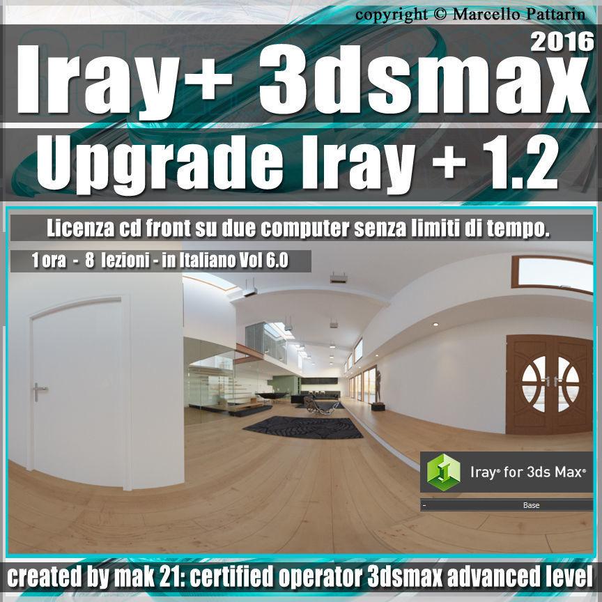 Iray piu 1 2 in 3dsmax 2016 Upgrade Vol 6 Cd Front