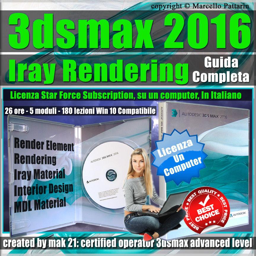 Corso 3ds max 2016 Iray Rendering Guida Completa Subscription