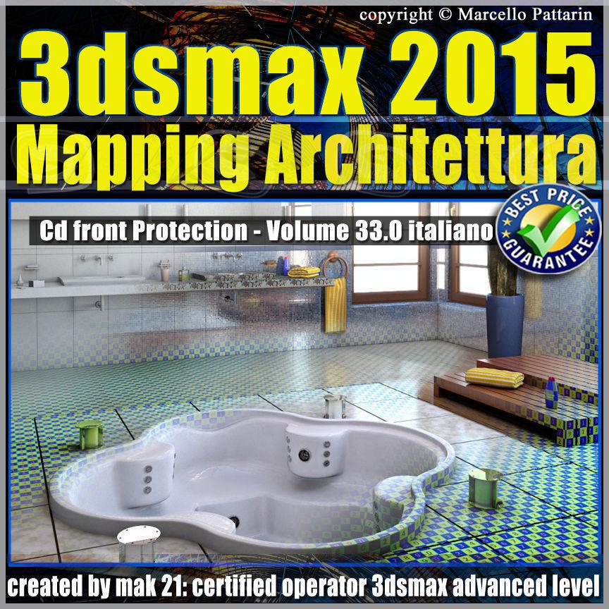 3ds max 2015 Mapping Architettura vol 33 Italiano cd front