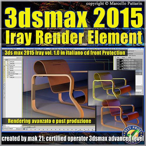 3ds max 2015 iray render element volume 1 cd front italiano 3d model max pdf 1