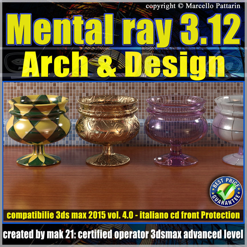 Mental ray 3 12 in 3smax 2015 Vol 4 Materiali Arch e Design