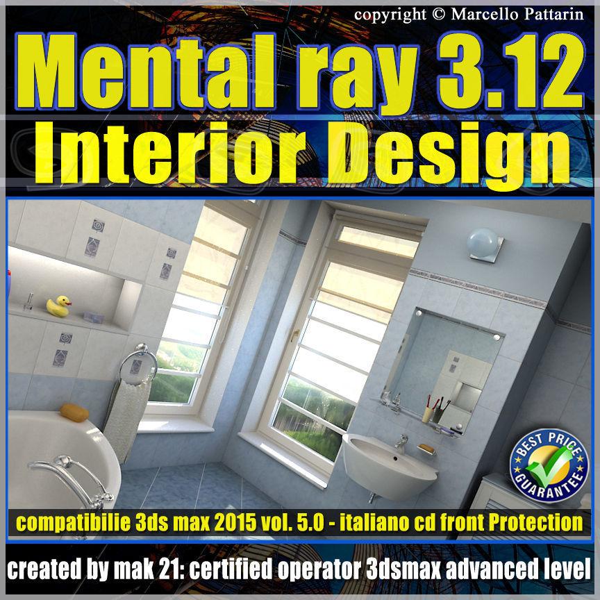 Mental ray 3 12 in 3dsmax 2015 Vol 5 Interior Design Cd front