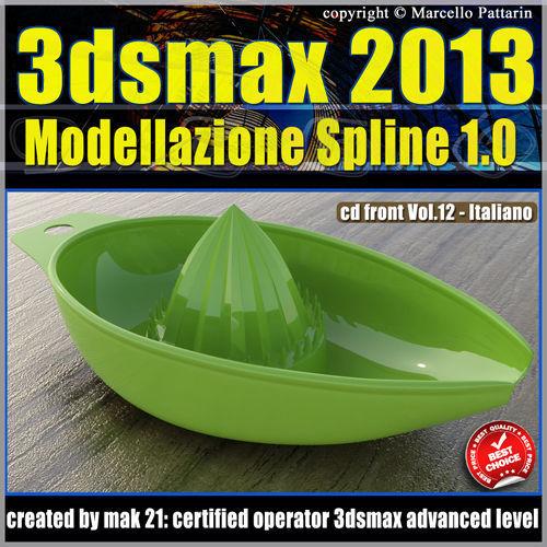 3ds max 2013 Modellazione Spline v 12 Italiano cd front