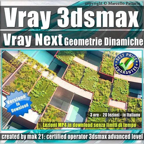 Corso Vray Next 3ds max Geometrie Dinamiche Tutorial MP4