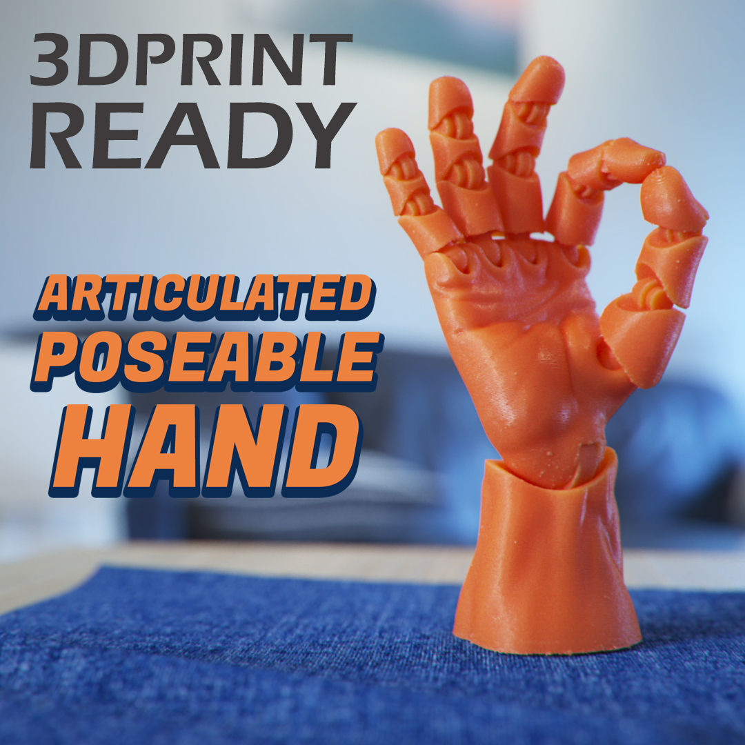 Articulated Poseable Hand - 3DPrint Ready