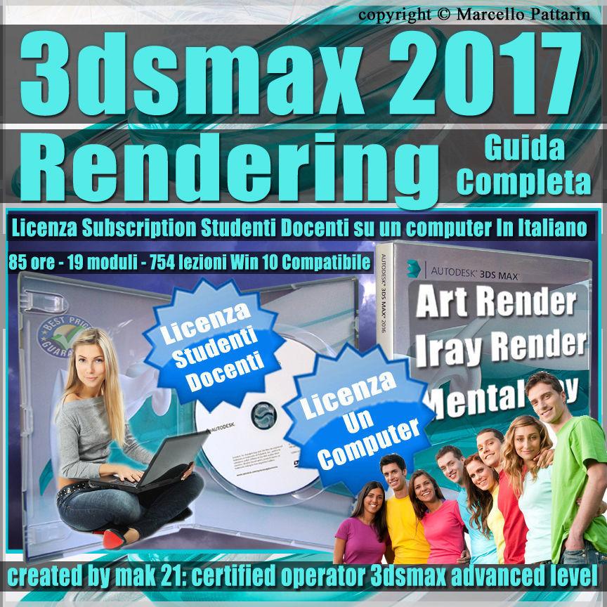 Corso 3ds max 2017 Rendering Guida Completa  Studenti