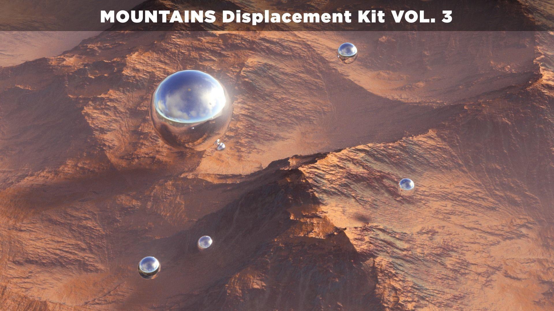 MOUNTAINS Displacement Kit VOL-3