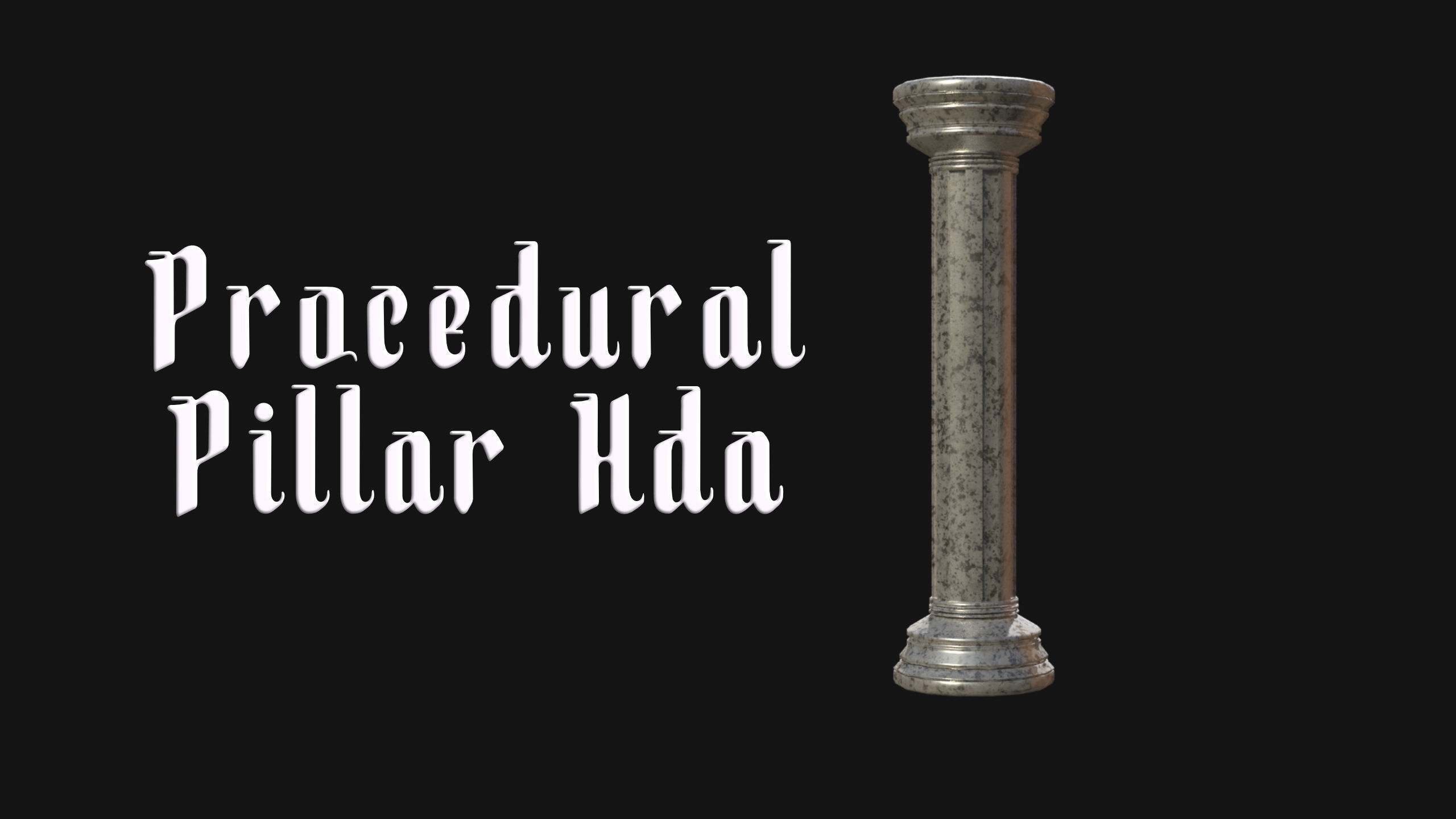 Procedural pillar column generator Hda