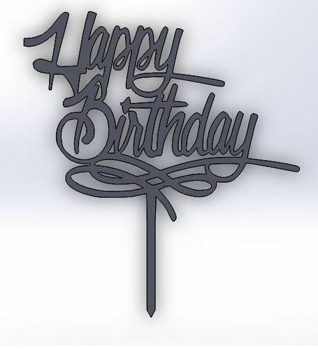 Happy Birthday Cake Topper 3d Model Dxf Stl Sldprt Sldasm Slddrw Ige Igs Iges 1