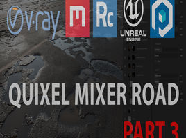 Quixel Mixer road in UE4 and 3ds max. Part 3. Сreation of the damaged asphalt with puddles.