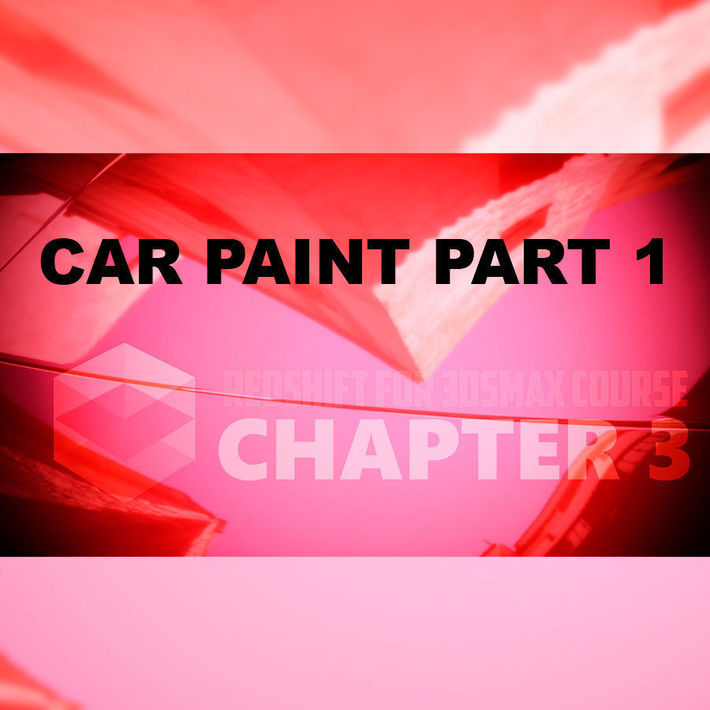 Redshift render carpaint material in 3ds Max tutorial  Part