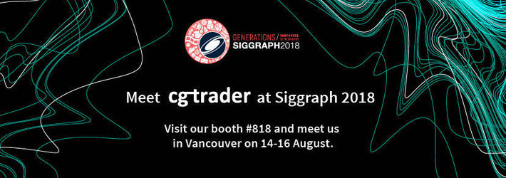 CGTrader at Siggraph 2018