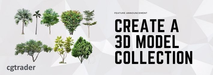 Sell more by creating collections of your 3D models!